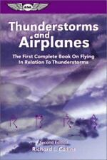 Thunderstorms and Airplanes: The First Complete Book on Flying in Relation to Th