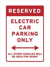 Electric Vehicle Charging Parking Only Sold for Scrap Sign Funny Joke Car Red EV