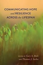 Communicating Hope and Resilience Across the Lifespan