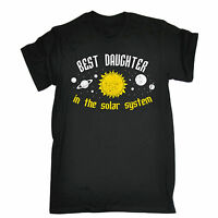 BEST DAUGHTER IN THE SOLAR SYSTEM T-SHIRT family tee funny birthday gift 123t