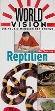 3b- R ARENA : WORLD VISION - REPTILIEN -  MIT PHOTOSKOP DIE NEUE DIMENSION DES S