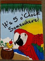 "28""x40"" IT'S 5 O'CLOCK SOMEWHERE GARDEN FLAG PARROT BEACH PARADISE DRINK F066"