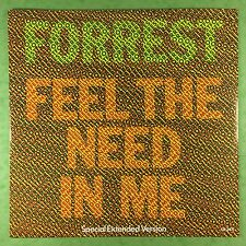 Forrest - Feel The Need In Me / I Just Want To Love You - CBS TA-3411 Ex A1/B1