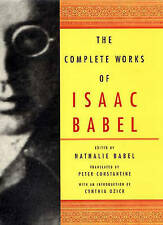 NEW The Complete Works of Isaac Babel by Isaac Babel