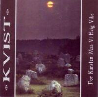 Kvist - For Kunsten Maa VI Evig Vikke [CD]
