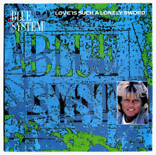 """Blue System Love is such a lonely sword - aus 7"""" Mint-Near Mint Sammlung 1990"""