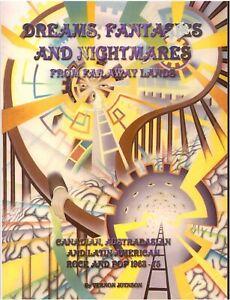 DREAMS FANTASIES &NIGHTMARES FROM FARAWAY LANDS—Canada/Australasia/Latin America