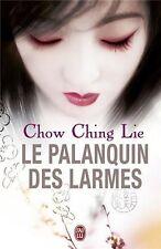 Le Palanquin des Larmes.Chow Ching LIE.J'ai Lu Grand Format  L003