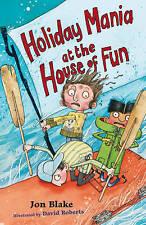 Holiday Mania at the House of Fun (Stinky Finger), Blake, Jon, Very Good conditi