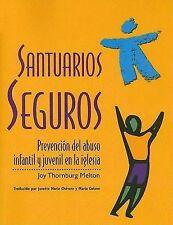Santuarios seguros: Prevencion del abuso infantil y juvenil en la iglesia (Spani
