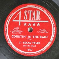 "Hear! Country 78 ""T"" Texas Tyler - Courtin' In The Rain / Old Blues On 4 Star"