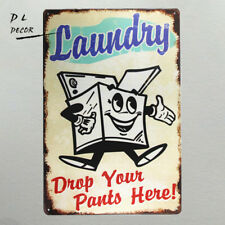 DL-Laundry drop your pants here metal Sign vintage garage wall decor rod sticker