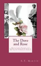 The Dove and Rose : Prayers, Poetry, and Meditations devoted to St. Joan of...