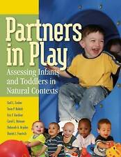 NEW Partners in Play: Assessing Infants and Toddlers in Natural Contexts