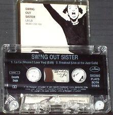 Swing Out Sister La La (Means I Love You) CASSETTE SINGLE SWIMC11 Soul-Jazz Pop