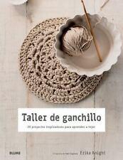 Taller de ganchillo: 20 proyectos inspiradores para aprender a tejer (-ExLibrary