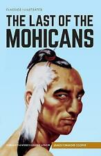 The Last of the Mohicans by James Fenimore Cooper (Hardback, 2016)