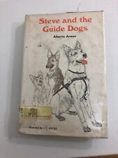 Steve and the Guide Dogs - Alberta Armer (1965, Hardcover, Dust Jacket)