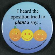 #054 Pinback Button Badge Humor, Smiley Pumpkin spy...
