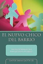 El Nuevo Chico Del Barrio : Una Guía de Referencia Fácil para Supervisores y...
