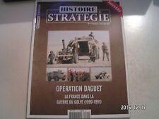 **a Histoire & Stratégie n°4 Opération Daguet  La France dans la guerre du Golfe