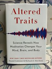 Altered Traits : Science Reveals How Meditation Changes Your Mind, Brain, and...