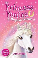 Princess Ponies 1: A Magical Friend (Paperback) Book 9781408827277