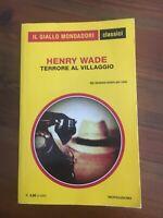 Giallo Mondadori classici - 1359 Henry Wade terrore al villaggio
