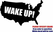 Vinyl Decal Sticker - Wake Up America Car Truck Bumper Window Wall JDM Fun 7""