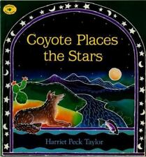 Coyote Places the Stars [Aladdin Picture Books]