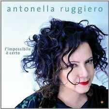 ANTONELLA RUGGIERO - L'IMPOSSIBILE E' CERTO  CD