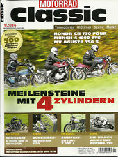 Motorrad Classic 1/2014 - Honda CB 750 Four - MV Agusta 750 S - Kawasaki Z 1000
