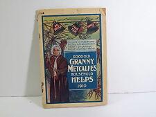 GOOD OLD GRANNY METCALFE'S HOUSEHOLD HELPS ALMANAC BOOKLET- 1910