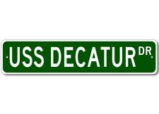 USS DECATUR DDG 31 Street Sign - Navy Ship