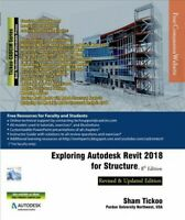 Exploring Autodesk Revit 2018 for Structure, Digital Download by Tickoo, Sham...