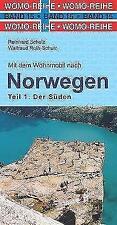 Mit dem Wohnmobil nach Süd-Norwegen von Reinhard Schulz und Waltraud Roth-Schulz (2017, Kunststoffeinband)