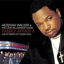 Family Affair II: Live at Radio City Music Hall by Hezekiah Walker/The Love...