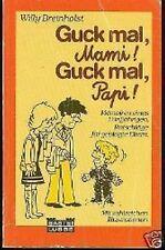 Willy Breinholst - Guck mal, Mami! Guck mal Papi!