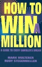 lcw How to Win a Million Mark Multerer Rudy Stegemoeller 2003 Paperback 222 page