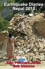 Earthquake Diaries: Nepal 2015: Dateline Kathmandu (Himalayan Travel Guides)