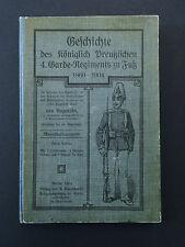 Geschichte des Königlich Preußischen  4. Garde Regiments  zu  Fuß Bagensky 1904