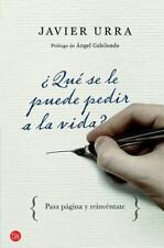 Que se le puede pedir a la vida? (What More Can We Ask of Life?) (Spanish Editio