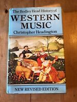 "1980 ""THE BODLEY HEAD HISTORY OF WESTERN MUSIC"" ILLUSTRATED HARDBACK BOOK"
