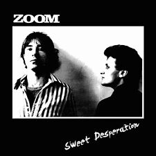 ZOOM - Sweet Desperation - LP CDN SS 70s Proto-Punk Ltd Ed Viletones Diodes L@@K