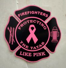 Breast Cancer Awareness Firefighters Like Pink Save The Tatas Decal