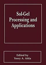 Sol-Gel Processing and Applications, Yosry 9780306448379 Fast Free Shipping,,