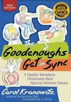 The Goodenoughs Get in Sync: 5 Family Members Overcome their Special Sensory ...