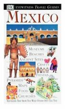 Eyewitness Travel Guide to Mexico Eyewitness Travel Guides