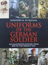BOEK/LIVRE : UNIFORMS OF THE GERMAN SOLDIER (uniform duitse soldaat,uniforme