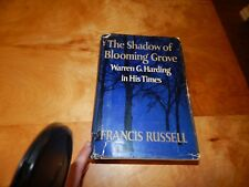 THE SHADOW OF BLOOMING GROVE WARREN G HARDING IN HIS TIMES FRANCIS RUSSELL